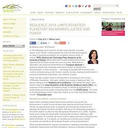 Resilience 2014: Limits revisited? Planetary boundaries, justice and power - STEPS