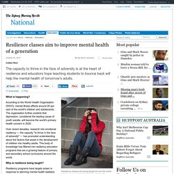 Resilience classes aim to improve mental health of a generation