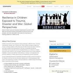 Resilience in Children Exposed to Trauma, Disaster and War: Global Perspectives