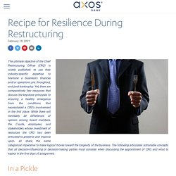 Recipe for Resilience during Restructuring