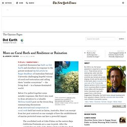 More on Coral Reefs and Resilience or Ruination