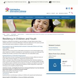 Resiliency in Children and Youth - Child Welfare Information Gateway