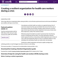 Creating a resilient organization forhealth care workers during acrisis