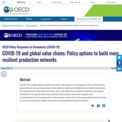 COVID-19 and global value chains: Policy options to build more resilient production networks