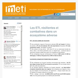 Les ETI, résilientes et combatives dans un écosystème adverse