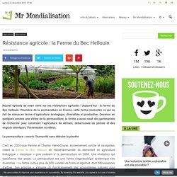 Résistance agricole : la Ferme du Bec Helloin