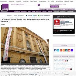 Le Teatro Valle de Rome, lieu de la résistance artistique italienne