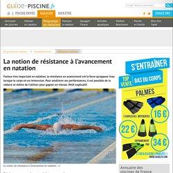La notion de résistance à l'avancement en natation