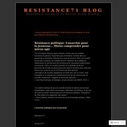 Résistance politique: L'anarchie pour la jeunesse… Mieux comprendre pour mieux agir