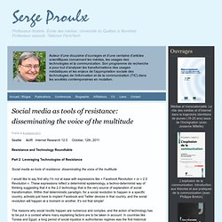 Social media as tools of resistance: disseminating the voice of the multitude