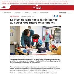 La HEP de Bâle teste la résistance au stress des futurs enseignants - rts.ch - Autres cantons