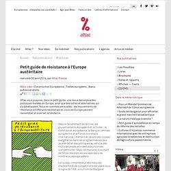 Petit guide de résistance à l'Europe austéritaire