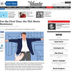 [2010] For the First Time, the TSA Meets Resistance - Jeffrey Goldberg - National