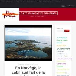 PLACE PUBLIQUE 10/03/10 En Norvège, le cabillaud fait de la résistance