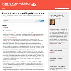 Student Resistance to Flipped Classrooms – Turn to Your Neighbor: The Official Peer Instruction Blog