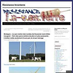 Bretagne – Le parc éolien des Landes de Couesmé vient d'être inauguré – Vers des parcs éoliens de plus en plus puissants : L'éolien coûte seulement 4 euro par an et par ménage