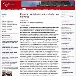 MYSCIENCE 17/01/12 Plantes : résistance aux maladies en héritage