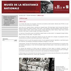 Musée de la Résistance Nationale - L'Affiche rouge