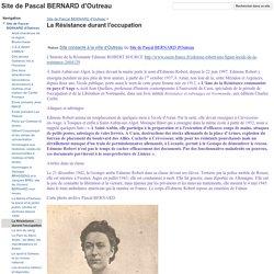 La Résistance durant l'occupation - Site de Pascal BERNARD d'Outreau