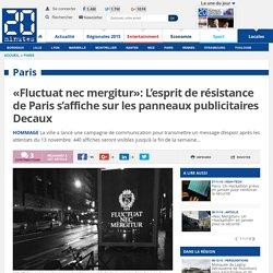 «Fluctuat nec mergitur»: L'esprit de résistance de Paris s'affiche sur les panneaux publicitaires Decaux