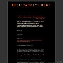 Résistance politique: Leçon d'histoire coloniale du Nouveau-Mexique