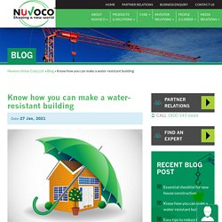 Know how you can make a water resistant building