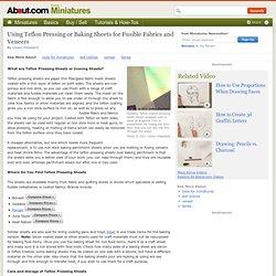 Using Teflon Pressing Or Baking Sheets For Fusible Fabrics & Veneers