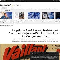 Le peintre René Moreu, Résistant et fondateur du journal Vaillant, ancêtre de Pif Gadget, est mort