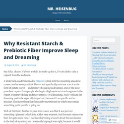 Why Resistant Starch & Prebiotic Fiber Improve Sleep and Dreaming