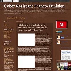 Cyber Resistant Franco-Tunisien: Sidi Bouzid accueille dans une ambiance festive la caravane de remerciement et de soutien