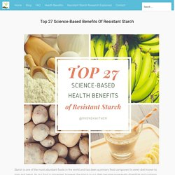 Resistant Starch Top 27 Science Based Benefits