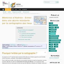 Mémoires d'Hadrien - Entrer dans une œuvre résistante par la cartographie des lieux