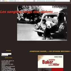 JOSEPHINE BAKER, grande résistante sous l'occupation -