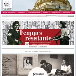 Femmes Résistantes - Colloque organisé à l'occasion de la première journée nationale de la Résistance- Sénat