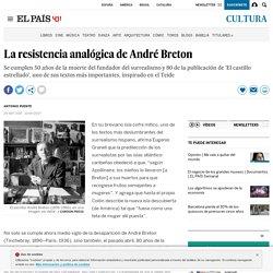 La resistencia analógica de André Breton