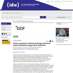 IDW 02/02/16 Extrem resistenter Tuberkulose-Erreger entwickelt weitere Resistenzen gegen neue Antibiotika