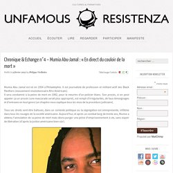 """Chronique & Echange n°4 – Mumia Abu-Jamal : """"En direct du couloir de la mort"""" - Unfamous Resistenza"""
