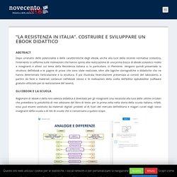 """""""La Resistenza in Italia"""". Costruire e sviluppare un ebook didattico - Novecento.org"""