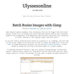 Batch Resize Images with Gimp » Ulyssesonline