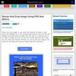 Resize And Crop Image Using PHP And jQuery On TalkersCode.com
