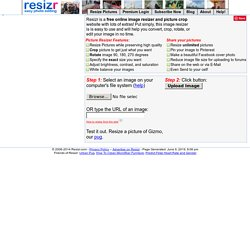 Online Image Resize Software for MySpace, Facebook, Ebay, or Xanga. Free!