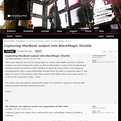 View topic - Capturing MacBook output into BlackMagic Shuttle