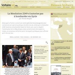 La Résolution 2249 n'autorise pas à bombarder en Syrie, par Nicolas Boeglin