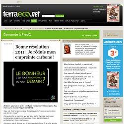 Bonne résolution 2011 : Je réduis mon empreinte carbone !