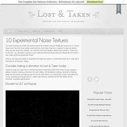 10 Experimental NoiseTextures