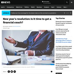 New year's resolution: Is it time to get a financial coach?