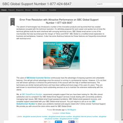 Error Free Resolution with Attractive Performance on SBC Global Support Number 1-877-424-6647