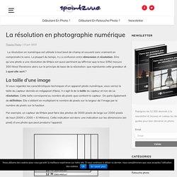 La résolution en photographie numérique