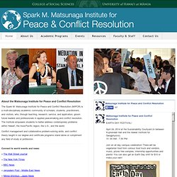U Hi: Matsunaga Institute for Peace & Conflict Resolution (MIPCR) at the University of Hawai'i at Mānoa