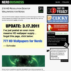 218 HD Resolution Desktop Wallpapers for Nerds | Nerd Business B